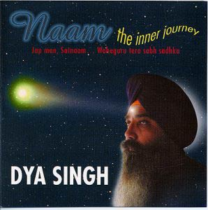 Dya Singh NAAM - The Inner Journey - Click Image to Close