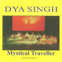 Dya Singh Mystical Traveller - Click Image to Close